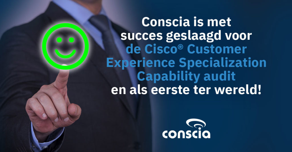 Conscia uitgeroepen tot 's werelds eerste Cisco Customer Experience Advanced Specialization Partner in meerdere landen.